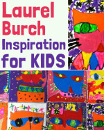 Artist Laurel Burch – Inspiration for Kids
