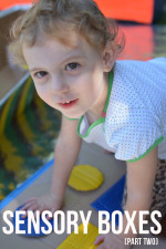 Sensory Boxes for Babies and Toddlers – Part Two