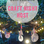 Confessions of a craft night host