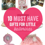 10 must have gifts for little Ballerinas