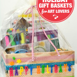 DIY Holiday Gift Baskets for Art Lovers and What to Put in Them