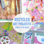 Recycled Art Projects for 3 to 5 Year Olds