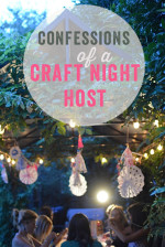 Confessions of a Ladies Craft Night Host
