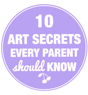 art secrets every parent should know