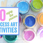 easy process art projects and activities for kids